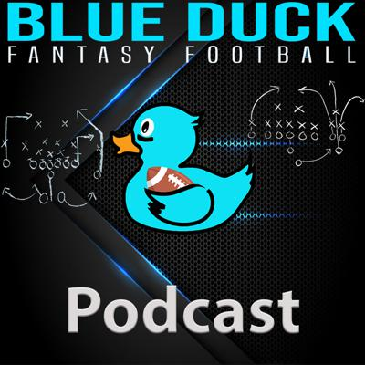 Blue Duck Fantasy Football Podcast