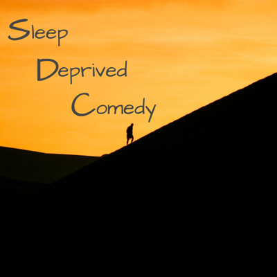 We are extremely tired come have some fun. Follow our Instagram Account SleepDeprivedComedy to know when we post a knew podcast