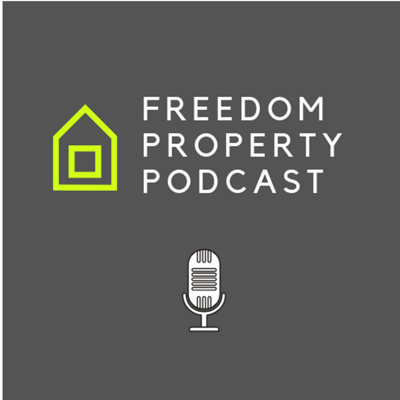 Freedom Property Podcast