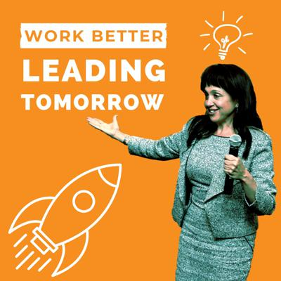 Leading Tomorrow: Better Leadership and Better