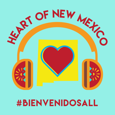 Heart of New Mexico Podcast