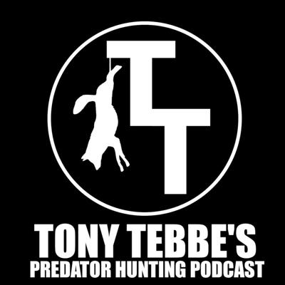 Tony Tebbe's Predator Hunting Podcast