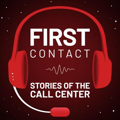 First Contact: Stories of the Call Center