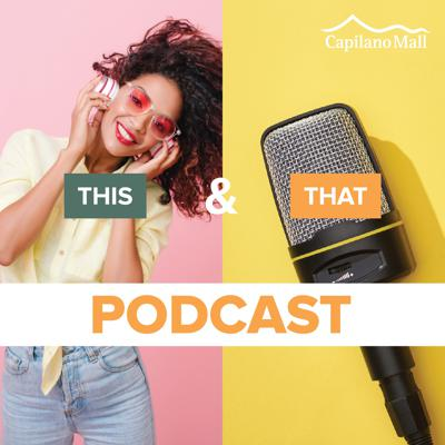 This & That Podcast