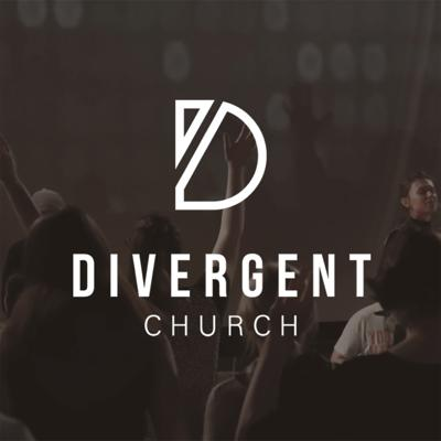 Weekly Sermons from Divergent Church