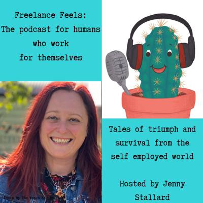 Freelance Feels: The podcast for humans who work for themselves