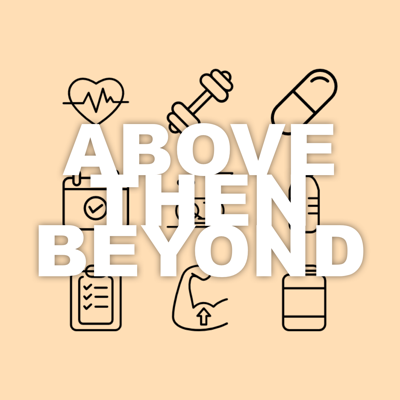 Above Then Beyond: Fitness Lifestyle Podcast with Valerie Zeller