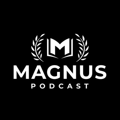 Magnus Podcast