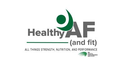 Healthy AF (and fit) Podcast