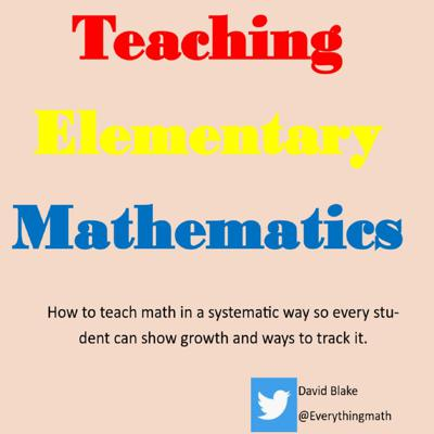 How to teach math in a systematic way so every student can show growth and ways to track it.