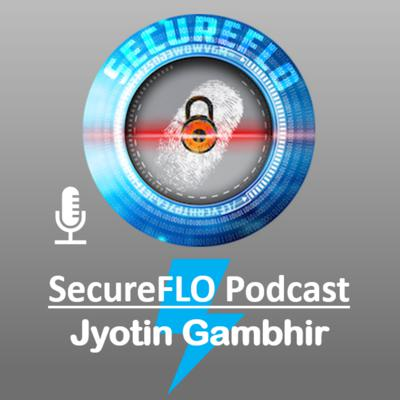 SecureFLO - Information Security, Data Privacy Podcast