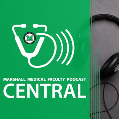 Marshall Medical Faculty Podcast Central