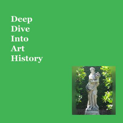 Episode 2  Deep Dive Into Art History
