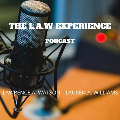 The thelawexperiencepodcast's Podcast