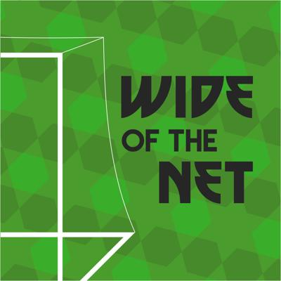 Wide of the Net Podcast