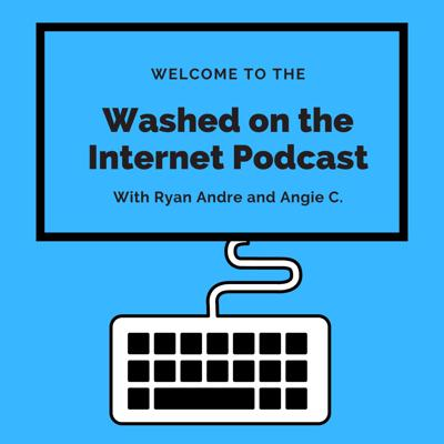 Washed on the Internet Podcast