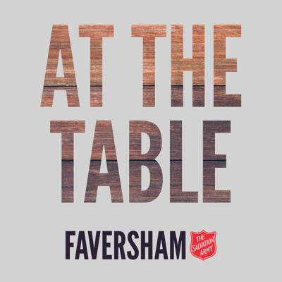 At The Table Podcast by Faversham Salvation Army