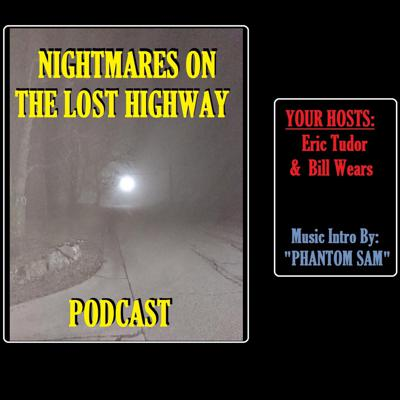 Nightmares on the Lost Highway Podcast