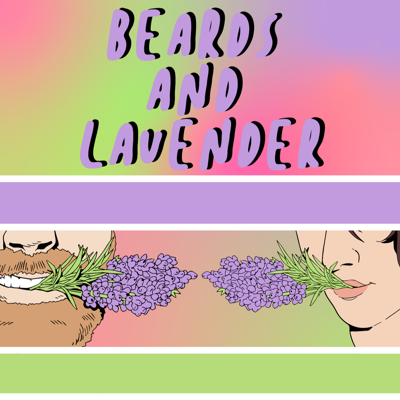 Beards and Lavender