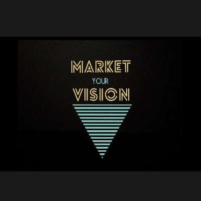 Market Your Vision Podcast