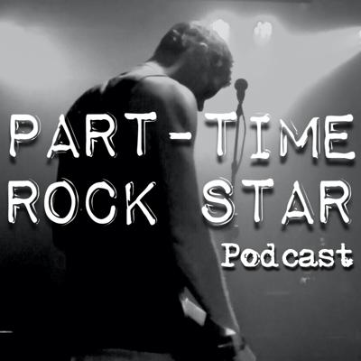 Part-Time Rockstar Podcast