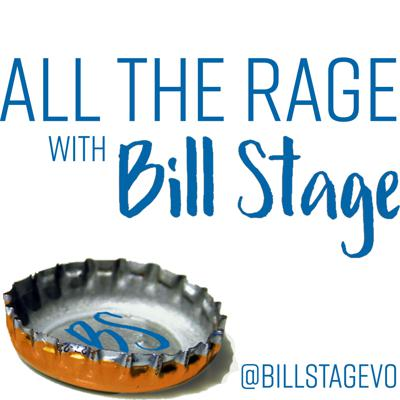All The Rage With Bill Stage