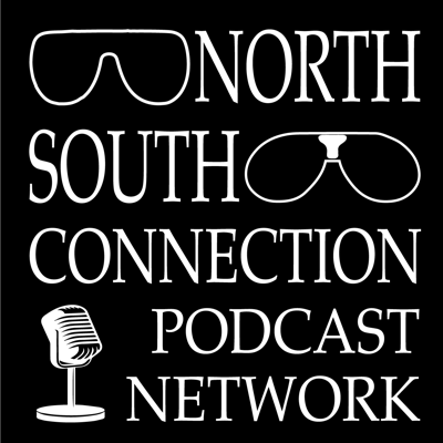 Welcome to the North-South Connection podcast network! Established shows and new content coming at you regularly!