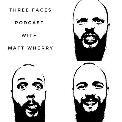 Three Faces Podcast