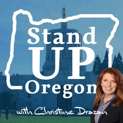 Stand Up, Oregon with Christine Drazan