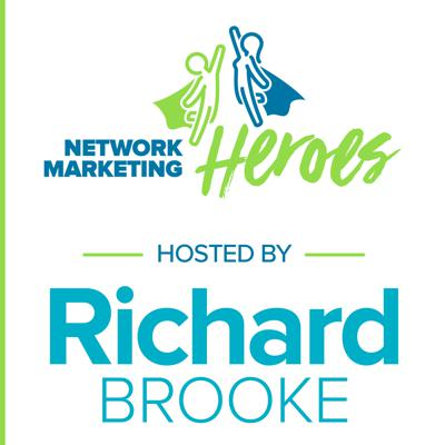 Richard Brooke interviews today's top Network Marketing Heroes who built a four year career in a transparent, honorable and duplicable way. Gain a goldmine of insight, education and motivation.