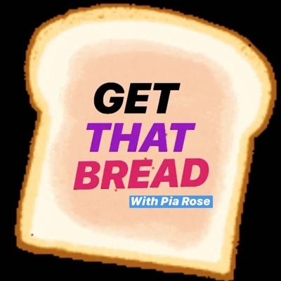 Get That Bread Podcast