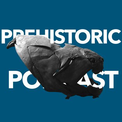 The Prehistoric Podcast