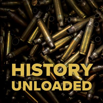 History Unloaded is a podcast about firearms history from curators desperate to say more than we can fit on a label. Listen in and hear us think out loud about history, museums, culture and the occasional John Moses Browning wisecrack.
