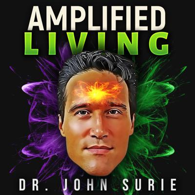 Amplified Living