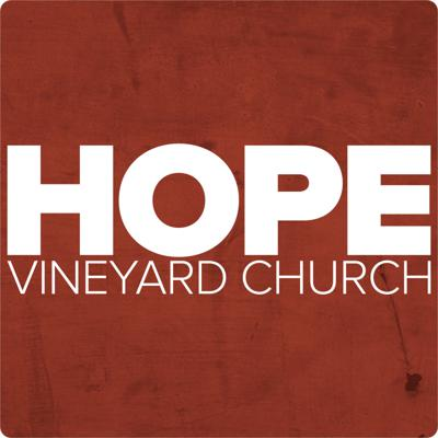Sunday messages and other teachings from www.hopevineyardchurch.us