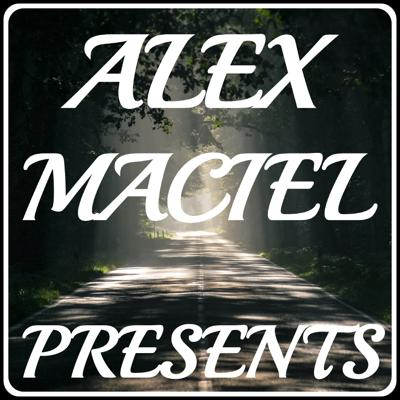 Alex Maciel Presents, your one and only podcast made for you and for all of us around the world, to grow together, to think, to be simply... better, this is Alex Maciel Presents!