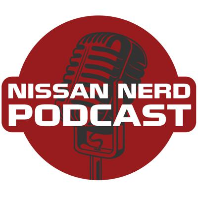Nissan Nerd Podcast