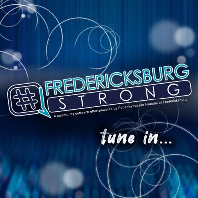 Fredericksburg Strong Podcast