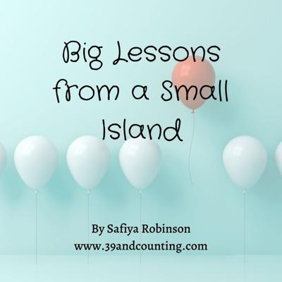 A podcast about life lessons sprinkled with fun, humour and big love from a small island.