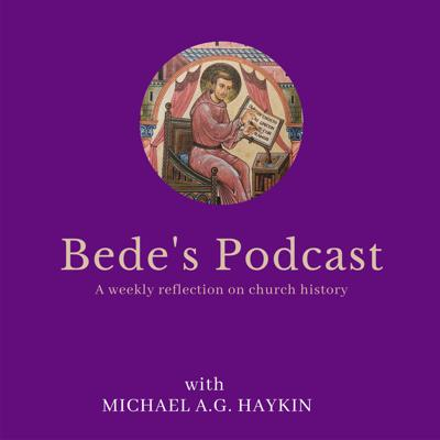 Bede's Podcast is a podcast hosted by Church Historian Dr. Michael A.G. Haykin.