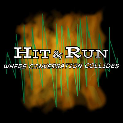 The Hit & Run Podcast