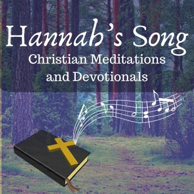 Hannah's Song Christian Meditations