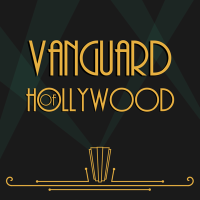 Vanguard of Hollywood