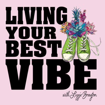 The Living Your Best Vibe Podcast