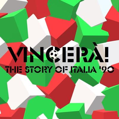 Vincerà! The story of Italia '90