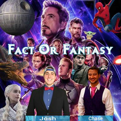 Chase & Josh: Fact or Fantasy