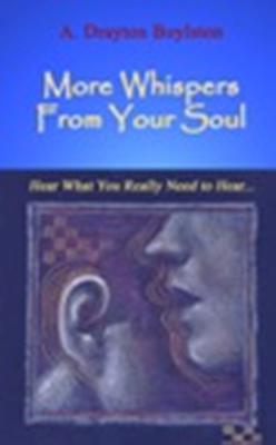 Whispers From Your Soul with Drayton Boylston