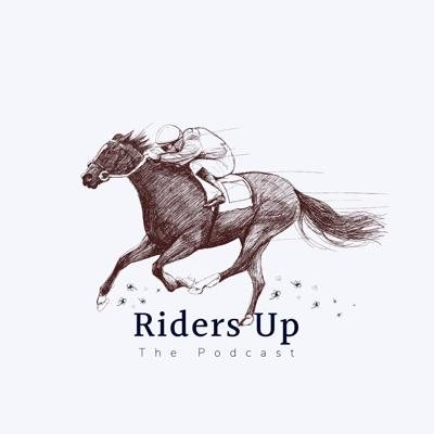 Riders Up | The Podcast