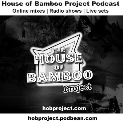 House of Bamboo Project Podcast
