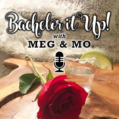 Bachelor It Up!
